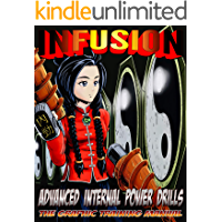 Infusion: Advanced Internal Power Drills
