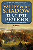 Valley of the Shadow: A Novel (The Battle Hymn Cycle)
