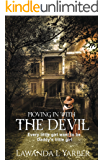 Moving In With The Devil: Every little girl want to be daddy's girl (In The Eyes Of An Unwanted Child Book 2)