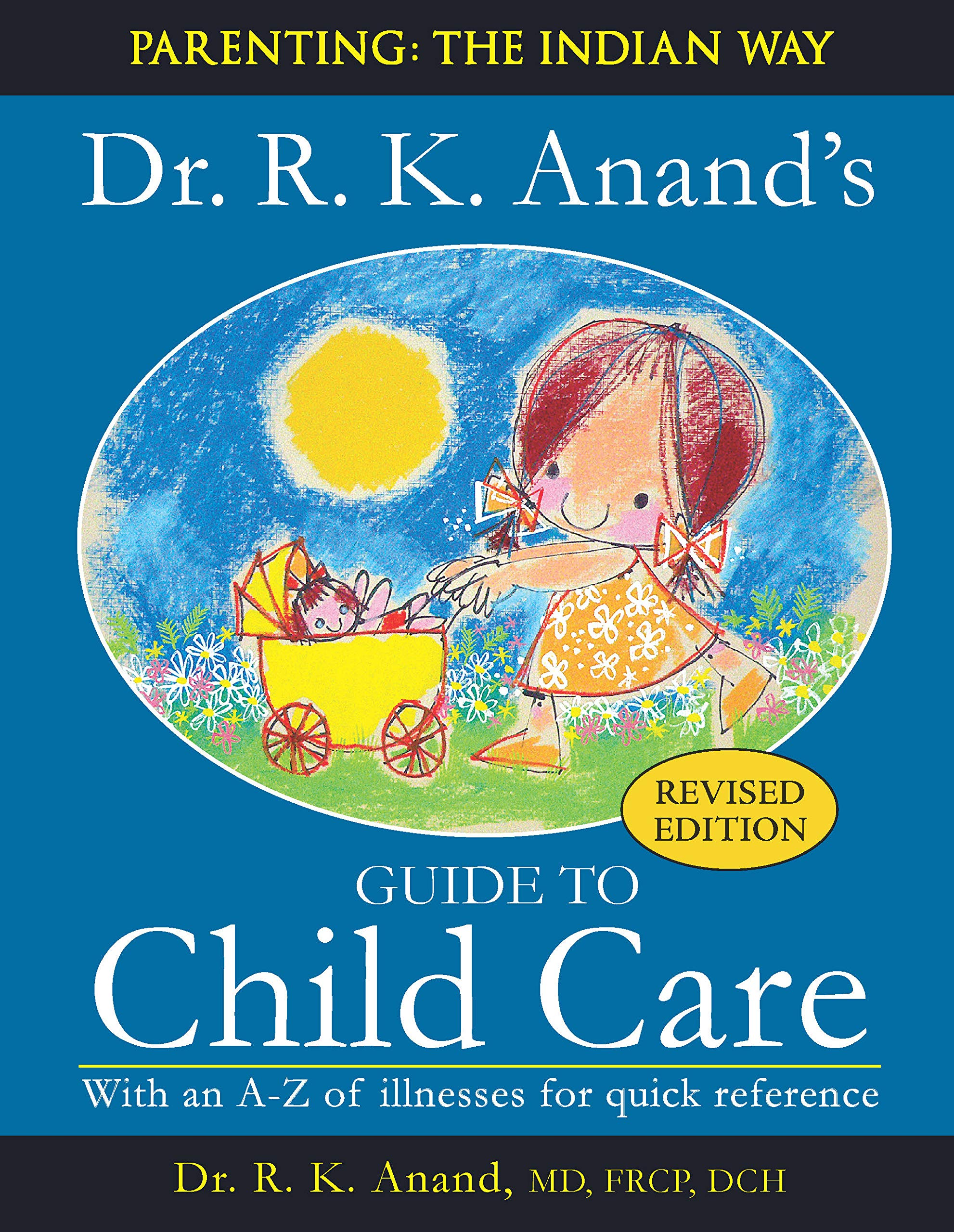 Amazon.in: Buy Guide To Child Care [paperback] Dr. R. K. Anand [Jan ...