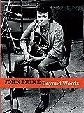 John Prine Beyond Words