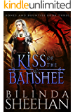 Kiss of the Banshee (Bones and Bounties Book 3)
