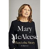 Here's the Story: A Memoir