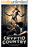 Cryptid Country (Cryptid Zoo Book 2)