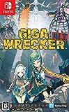 GIGA WRECKER ALT.(ギガレッカーオルト) 通常版 - Switch