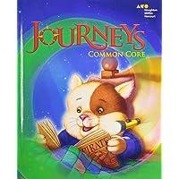 Journeys: Common Core Student Edition Volume 1 Grade 1 2014