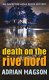 Death on the Rive Nord: 2 (Inspector Lucas Rocco)