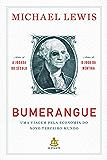 Bumerangue: Uma viagem pela economia do novo terceiro mundo