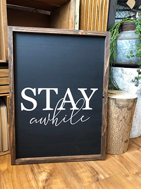 Amazon Com Silver8847 Stay Awhile Sign Home Wall Decor Wood Framed Sign Wall Art Entryway Sign Entryway Wall Decor Living Room Decor Home Kitchen