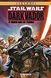 Star Wars - Dark Vador T03 : Terreur dans les Ténèbres