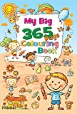 My Big 365 Page Colouring Book: 1 (365 Colouring Book)