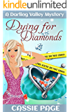 Dying for Diamonds: A Darling Valley Mystery
