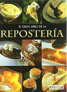 El Gran Libro De La Reposteria / The Great Book of Baking (Spanish Edition)