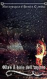 Oltre il buio dell'anima