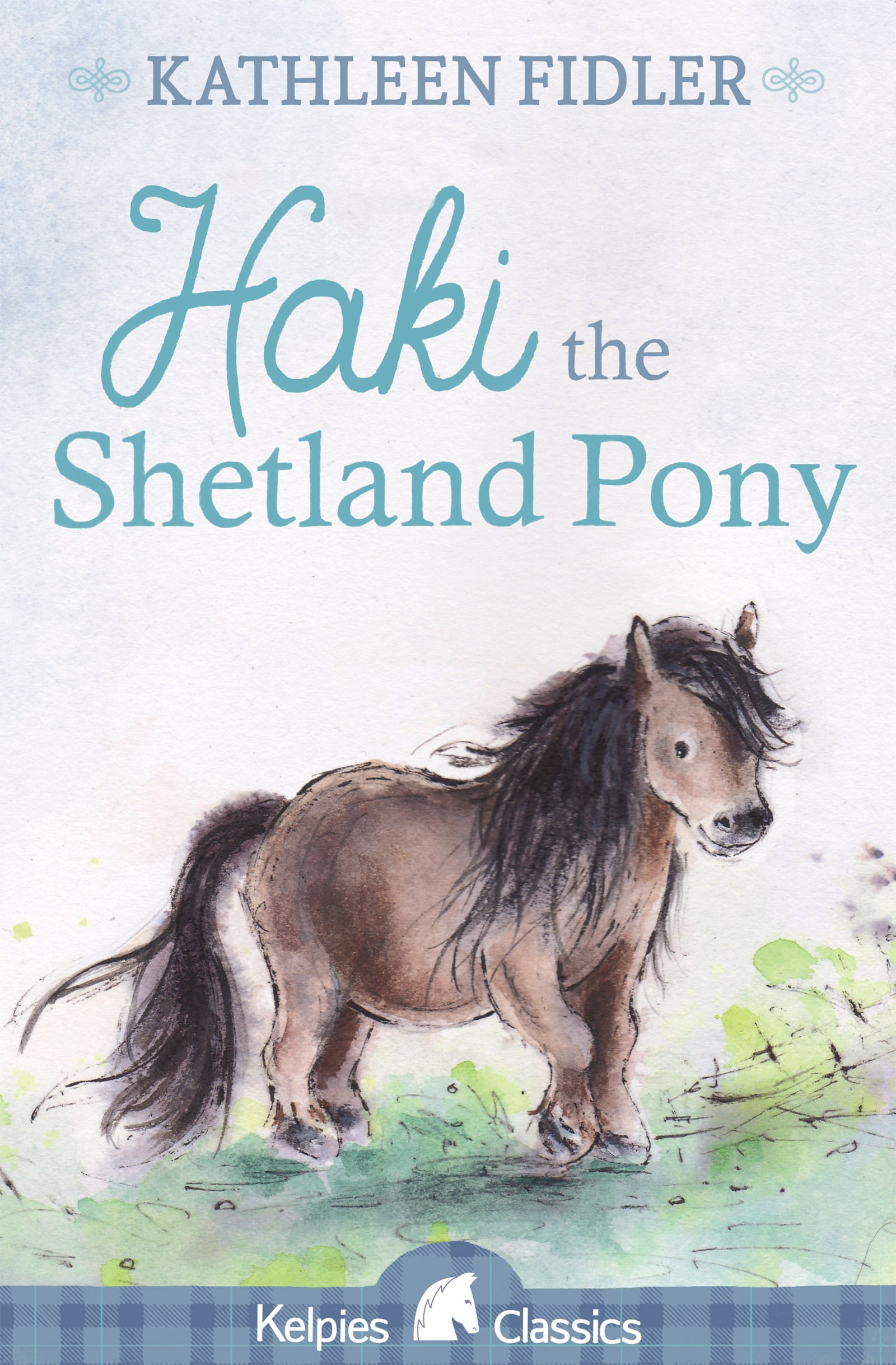 Read Online Haki the Shetland Pony (Kelpies) ebook