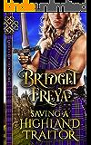 Saving A Highland Traitor (Ladies of Dunmore Series)