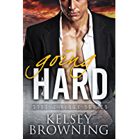 Going Hard: Southern Small Town Second Chance Romance (Steele Ridge Book 1) (English Edition)