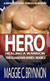 MILITARY ROMANCE: Hero: Healing a Warrior, Book 2: A BWWM Interracial Multicultural Romance (The Guardian Series)