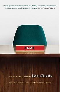 Fame: A Novel in Nine Episodes