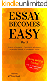 How to Write A+ Essays: Step-By-Step Practical Guides with 14 Samples for Students. Essay Writing Prompts, Topic Suggestions and Practical Guides for Students ... Becomes Easy Book 1) (English Edition)