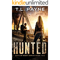 Hunted: A Post Apocalyptic EMP Survival Thriller (Days of Want Series Book Two) book cover
