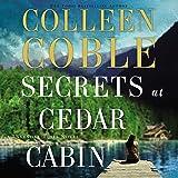 Secrets at Cedar Cabin: A Lavender Tides Novel, Book 3