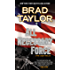 All Necessary Force (Pike Logan Thriller Book 2)
