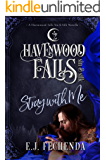 Stray With Me (Havenwood Falls Sin & Silk Book 9)
