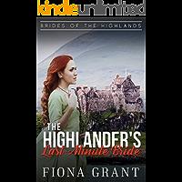 The Highlander's Last-Minute Bride (Brides of the Highlands Book 1)