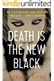 Death is the New Black: a thrilling and unputdownable must-read for all lovers of detective fiction (PI Daniel Beckett…