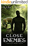 Close Enemies: An Urban Fantasy Mystery (Michael Biörn Book 3)