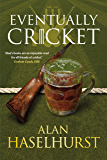 Eventually Cricket