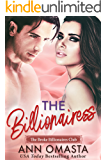 The Billionairess: A sweet billionaire romance novella (The Broke Billionaires Club Book 3)