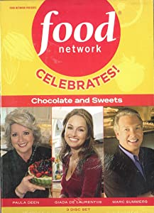 Food Network: Celebrates! Chocolate and Sweets