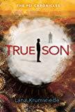 True Son (The Psi Chronicles)
