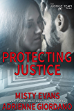 Protecting Justice (The Justice Team Book 4)
