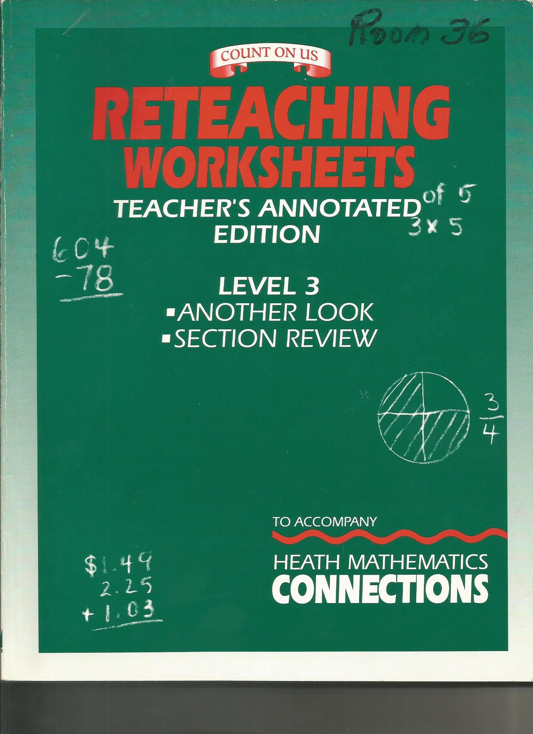 Worksheets D.c Heath And Company Worksheets reteaching worksheets teachers annotated edition another look section review to accompany heath mathematics connections level