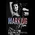 Marking Him #2 (Marked Series)