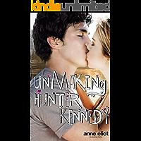 Unmaking Hunter Kennedy (English Edition)