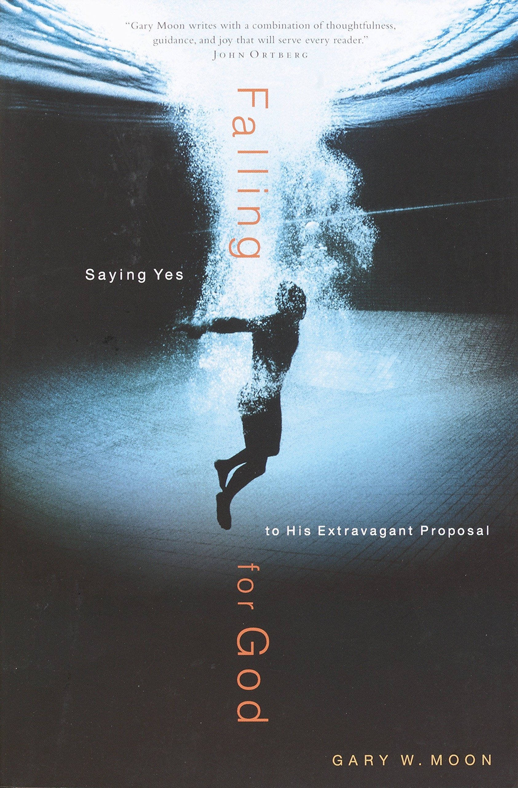 Falling for God: Saying Yes to His Extravagant Proposal: Amazon.es: Gary W. Moon: Libros en idiomas extranjeros