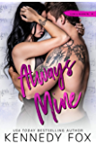 Always Mine (Liam & Madelyn duet #1) (Roommate Duet Series Book 5)