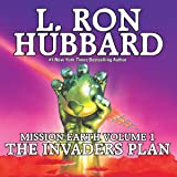 The Invaders Plan: Mission Earth, Volume 1