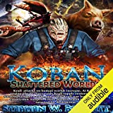 Shattered Worlds: Koban, Book 4