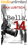 Bella, 14 (German Edition)