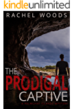 The Prodigal Captive: A gripping mystery with suspense and romance (A Palmchat Islands Mystery Book 1)