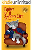 Diary of a Snoopy Cat (Inca Cat Detective Series Book 5)