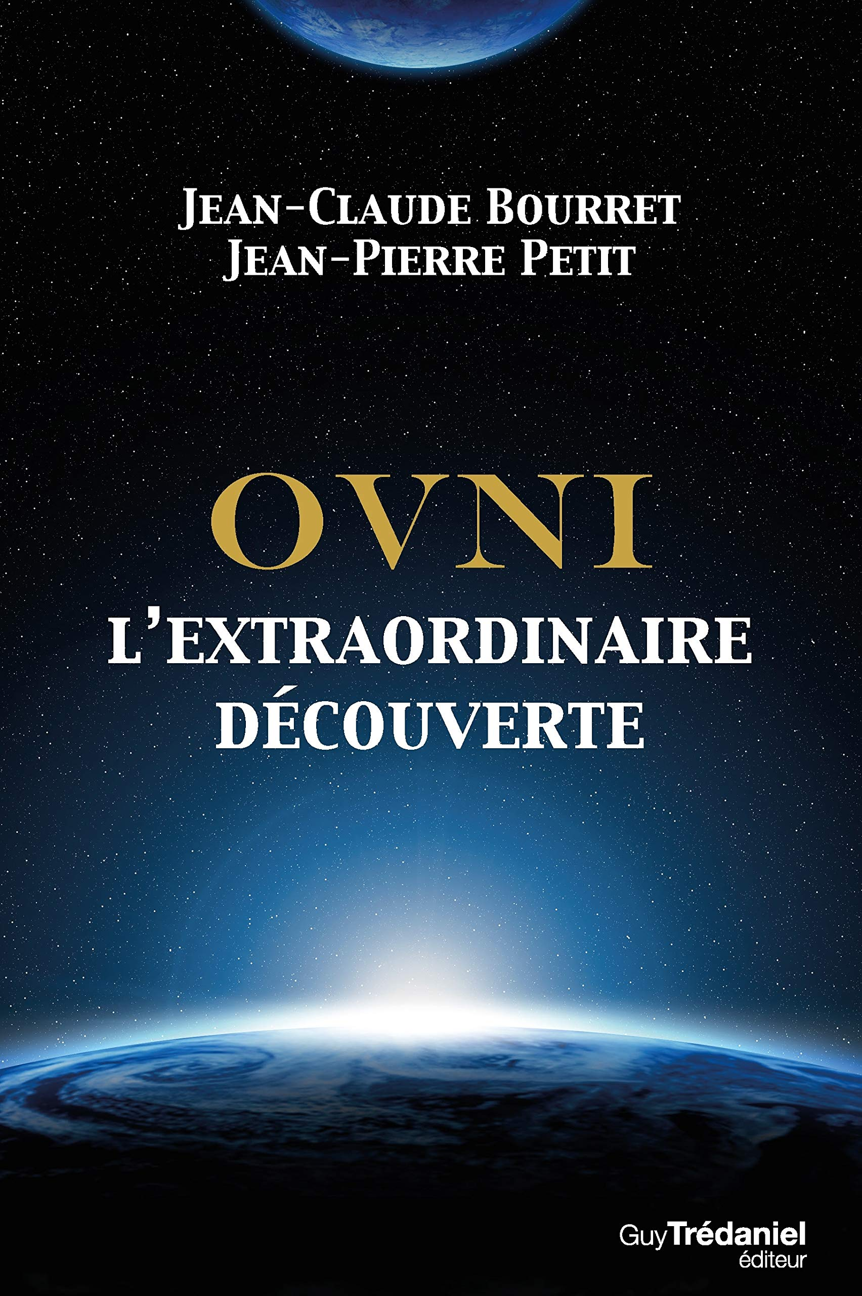 Amazon Fr Ovni L Extraordinaire Decouverte Jean Claude