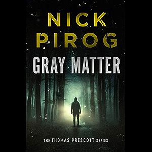 Gray Matter (Thomas Prescott Book 2)