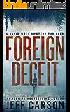 Foreign Deceit: A David Wolf Mystery