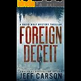 Foreign Deceit (David Wolf Book 1)